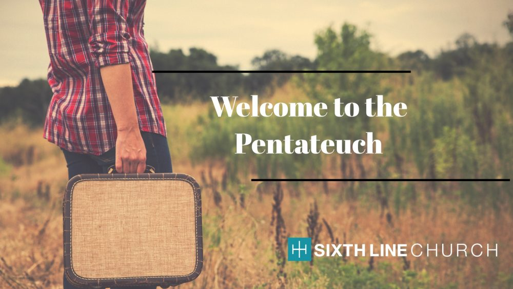 Welcome to the Pentateuch. Image